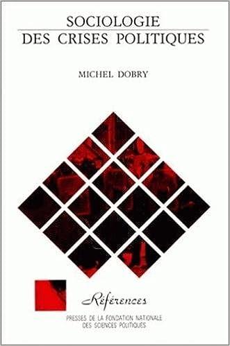 Lire un Sociologie des crises politiques pdf epub