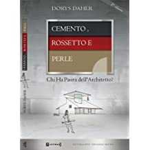 CEMENTO, ROSSETTO E PERLE - Chi Ha Paura dell'Architetto? (Italian Edition)