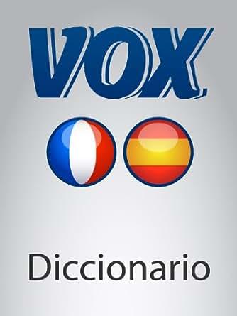Diccionario Esencial Français-Espagnol VOX (VOX