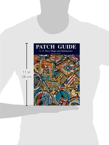 Patch Guide Us Navy Ships And Submarines Michael L Roberts
