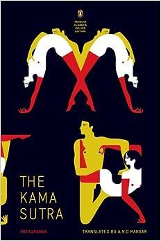 Kama Sutra: (Penguin Classics Deluxe Edition) by Vatsyayana (2012-01-31)