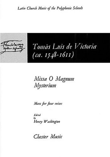 Missa O Magnum Mysterium: (Mass for 4 Voices) (The Chester Books of Motets)