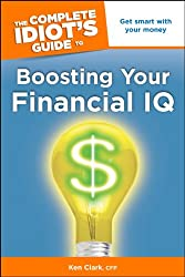 The Complete Idiot's Guide to Boosting Your Financial IQ (Complete Idiot's Guides (Lifestyle Paperback))