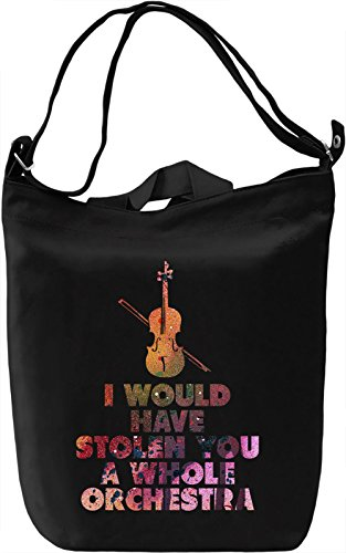 I Would Have Stolen You A Whole Orchestra Borsa Giornaliera Canvas Canvas Day Bag| 100% Premium Cotton Canvas| DTG Printing|