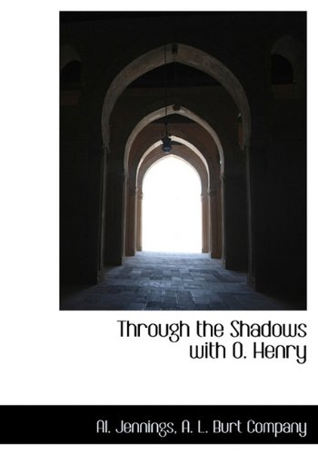 Read Online Through the Shadows with O. Henry ebook