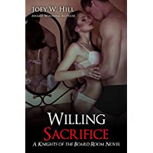 Willing Sacrifice: A Knights of the Board Room Novel