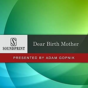 Prelude to Dear Birth Mother Speech