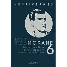 TOUT BOB MORANE/6 (Tout Bob Morane series) (French Edition)