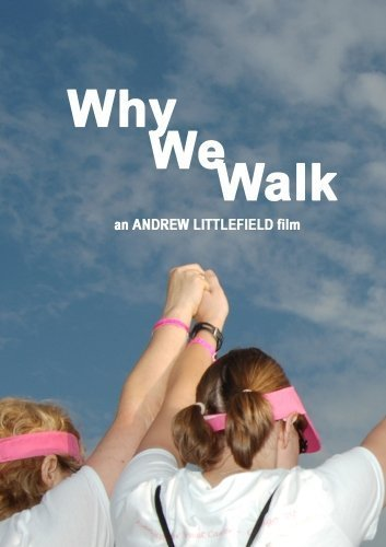 Breast Cancer Walk Avon (Why We Walk (VOD))