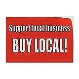 Support Local Business Buy Local Indoor Store Sign Vinyl Decal Sticker - 9.25inx24in,