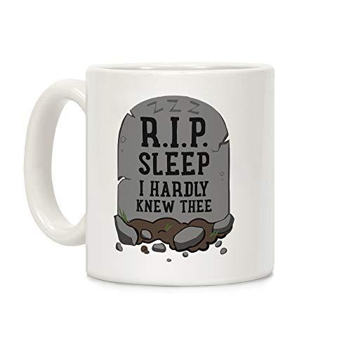 LookHUMAN R.I.P. sleep White 11 Ounce Ceramic Coffee Mug