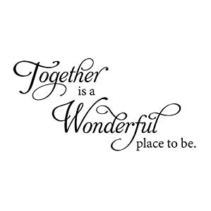 Together Is A Wonderful Place To Be Wall Decal Wall Sticker Wall Quote Wall Art