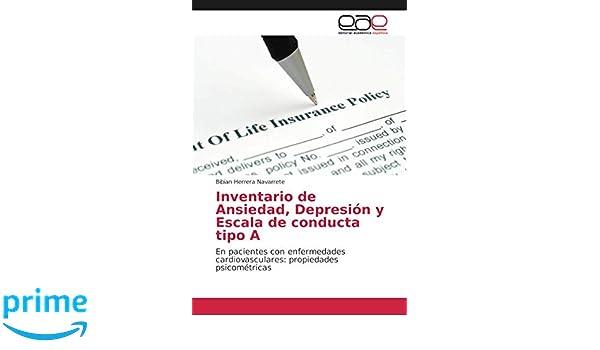 Inventario de Ansiedad, Depresión y Escala de conducta tipo A: En pacientes con enfermedades cardiovasculares: propiedades psicométricas: Amazon.es: Bibian ...