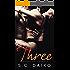 Three: A Menage Erotic Romance (MMF Romance Book 1)