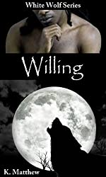 Willing (White Wolf Book 6) (English Edition)