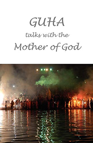 Guha talks with the Mother of God: Conversations with for sale  Delivered anywhere in USA