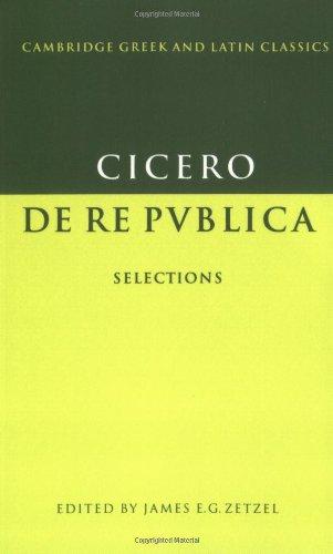 De re publica: Selections (Cambridge Greek and Latin Classics)