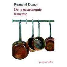 De la gastronomie française (La petite Vermillon t. 327) (French Edition)