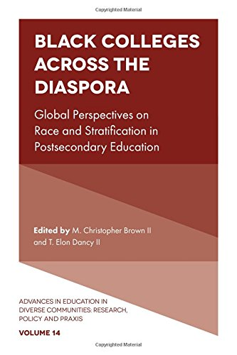 Search : Black Colleges Across the Diaspora: Global Perspectives on Race and Stratification in Postsecondary Education (Advances in Education in Diverse Communities: Research, Policy and Praxis)