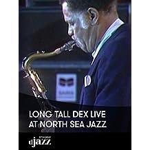 Long Tall Dex live at North Sea Jazz
