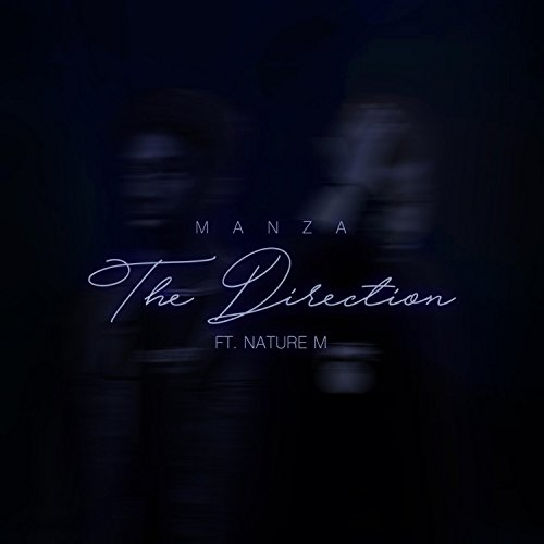The Direction (feat. Nature M) ()