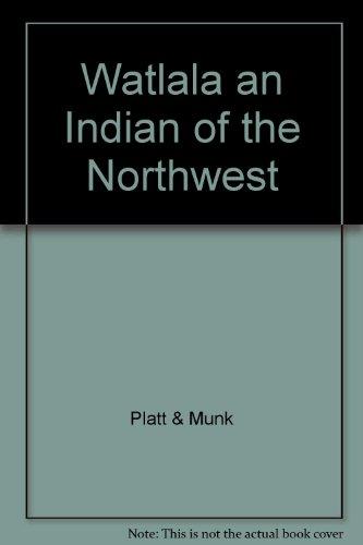 Watlala an Indian of the Northwest