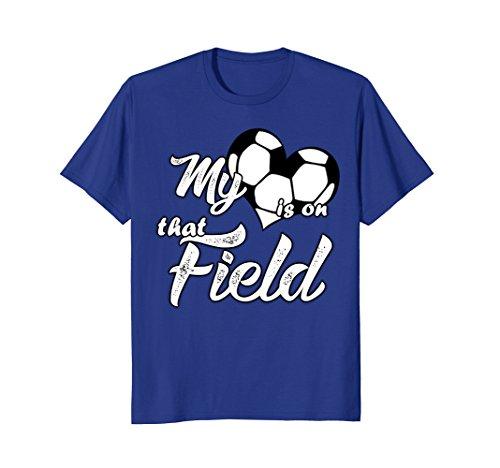 Mens My Heart Is On That Soccer Field Cute Shirt Medium Royal Blue