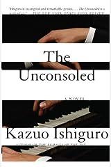 The Unconsoled (Vintage International) Kindle Edition