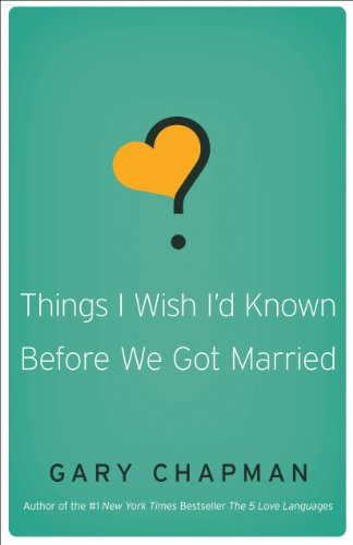 Things i wish id known before we got married kindle edition by things i wish id known before we got married by chapman gary fandeluxe Images
