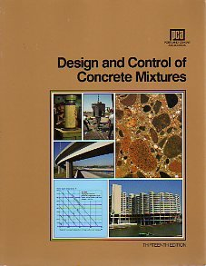 Concrete Mix Design - Design and Control of Concrete Mixtures (13th ed) (EB-001)