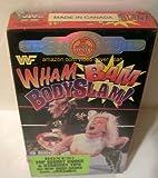 WWF: Wham Bam Bodyslam! [VHS]
