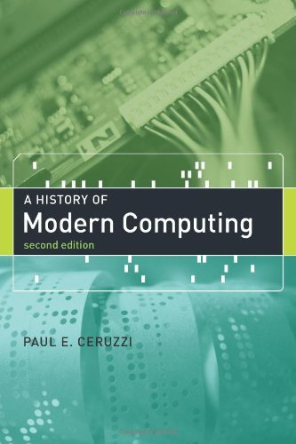 Read Online A History of Modern Computing:2nd (Second) edition pdf