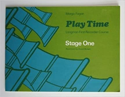 Play Time Recorder Course Stage 1 (Fagan Play Time Recorder