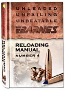 Barnes Bullets 30745 4th Edition Reloading Manual, (Barnes Bullets Reloading)