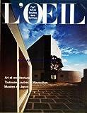 OEIL (L') [No 248] du 01/03/1976 - TOULOUSE-LAUTREC ET LA CAMERA-CRAYON PAR NERET - ART JAPONAIS PAR Y. TABUCHI - P. JOLY - ARCHITECTURE - O. STREBELLE PAR AN JACQMAIN - LES CANTIGAS D'ALPHONSE X PAR STIERLIN - J. CHAZADES - A VEVEY COLLECTION D'UN AMATEUR PAR GILLES - GALERIES - TAL COAT PAR BOUDAILLE - MUSEE B. BUFFET PAR DAULTE