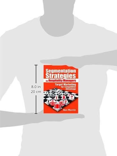 segmentation strategies for hospitality managers weinstein art morritt ron