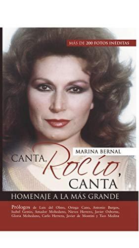 Canta, Rocío, canta por Bernal Guerrero, Marina,Capelo Hernandez, Manuel