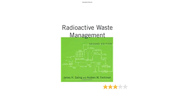 Amazon radioactive waste management second edition amazon radioactive waste management second edition 9781560328421 james saling books fandeluxe Gallery