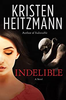 Indelible Novel Kristen Heitzmann ebook