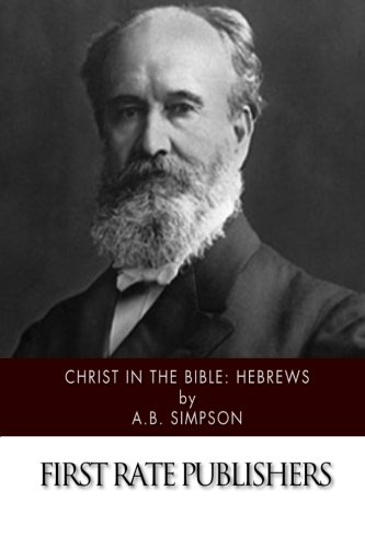 Download Christ in the Bible: Hebrews pdf epub