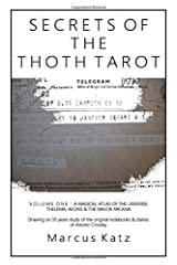 Secrets of the Thoth Tarot VOL I: A Magical Atlas of the Universe Paperback