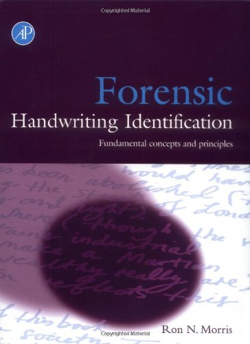 Forensic Handwriting Identification: Fundamental Concepts And Principles