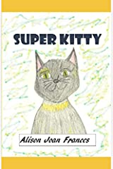 Super Kitty (The Magic of Pets) Paperback