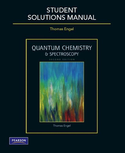 Student Solutions Manual for Quantum Chemistry and Spectroscopy