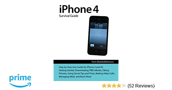amazon com iphone 4 survival guide concise step by step user rh amazon com iPhone 8 iPhone 7