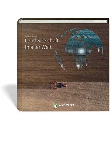 Landwirtschaft in aller Welt