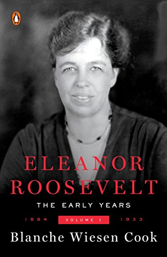 Eleanor Roosevelt Vol 1: 18841933