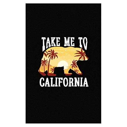 Take Me To California City Of Fun Beaches Sand Party - Poster -