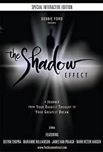The Shadow Effect: Illuminating the Hidden Power of Your True Self, an Interactive Movie Experience