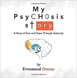 My Psychosis Story